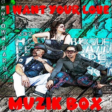 MuzikBox-IWantYourLove